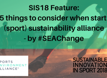 Top 5 things to consider when starting a (sport) sustainability alliance - by #SEAChange